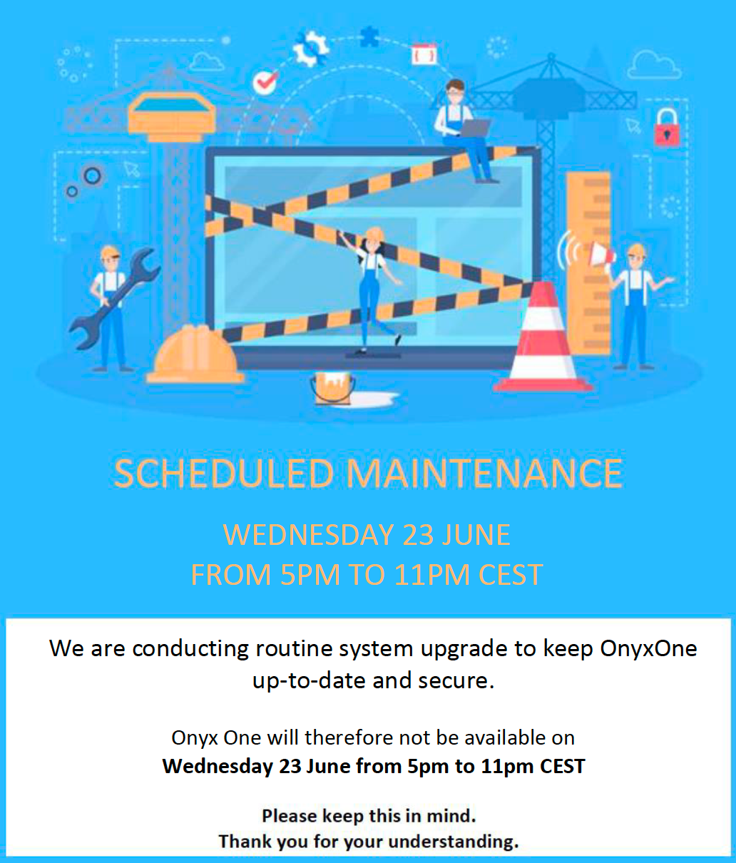 SCHEDULED MAINTENANCE on WEDNESDAY 23 JUNE from 5PM to 11PM CEST